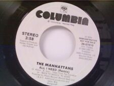 "MANHATTANS ""ALL I NEED / SAME"" 45 MINT PROMO"