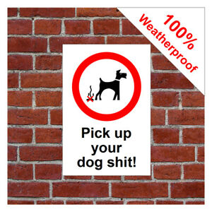 Pick up your dog s**t sign 3506WBK extremely durable and weatherproof