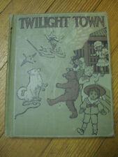 Twilight Town, School Ed., Mary Frances Blaisdell, Illus. H.S. Adams. 1918