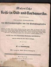 Malerische Reise in Sud und Nordamerika HC 1839  Dr A Diezmann