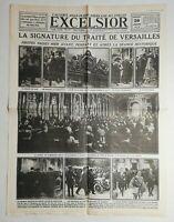 N997 La Une Du Journal Excelsior 29 juin 1919 la signature du traité Versailles