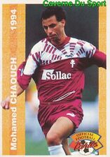 174 MOHAMED CHAOUCH MAROC FC.METZ OGC.NICE CARD CARTE FOOTBALL 1994 PANINI