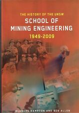 History UNSW School of Mining Engineering 1949-2009 Blanche Hampton, Ben Allen