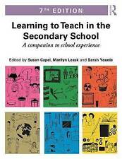 Learning to Teach in the Secondary School: A Companion to School Experience by …