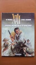 XIII T. 11 : TROIS MONTRES D'ARGENT - VANCE - VAN HAMME / E.O. -1995- DARGAUD