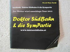 CD / DOKTOR SÜDBAHN & DIE SYMPARTIE / DEMO PROMO / AUSTRIA / RAR / OSTBAHN /