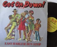 EAST HARLEM BUS STOP - Get On Down ~ VINYL LP US PRESS