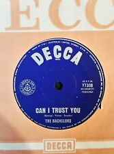 45rpm single - The Bachelors - Can I Trust You/Who Can I Turn To (M-)