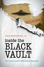 Inside the Black Vault : The Government's Ufo Secrets Revealed, Paperback by ...