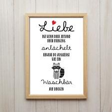 Bild Liebe Spruch Humor Kunstdruck A4 Waschbär Lustige Deko Poster Geschenk Idee