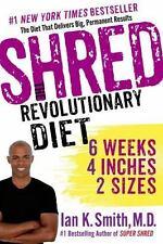 Shred - The Revolutionary Diet : 6 Weeks...by Ian K. Smith (2014, PB) LIKE NEW