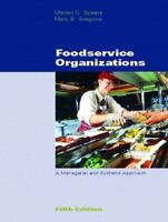 Foodservice Organizations : A Managerial and Systems Approach Marion C. Spears
