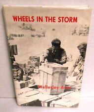 BOOK Wheels in the Storm by Wellesley Aron Genesis of Israeli Defense Force WW2