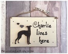 Personalised Dog Name Lives Here Plaque Whippet Italian Greyhound Lurcher Sign