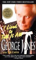 I Lived to Tell It All: By Jones, George