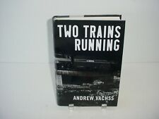 Two Trains Running by Andrew Vachss (2005, Hardcover)