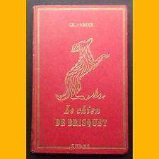 LE CHIEN DE BRISQUET Charles Nodier Adrienne Ségur 1951