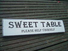 Wedding signs sweet table candy free standing shabby vintage top table plaque