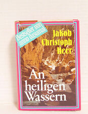 At holy waters. Novel from the high mountains; Jakob Christoph Mr