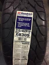 2 New 215 40 18 BFGoodrich g-Force T/A KDW Tires