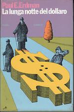 La lunga notte del dollaro  Paul E. Erdman