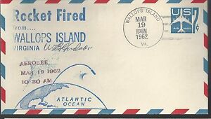 3/19/62 Launch of Aerobee Rocket Wallops Is, Autographed Cover