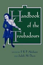 A Handbook of the Troubadours Center for Medieval and Renaissance Studies, UCLA
