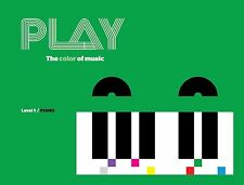 PLAY The Color of Music. Piano, Level 1. A fun piano method for kids.