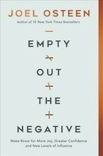 Empty Out the Negative : Make Room for More Joy, Greater Confidence, and New .