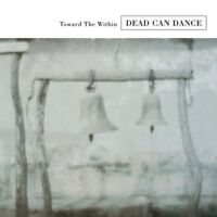 DEAD CAN DANCE - TOWARDS THE WITHIN (REMASTERED)  CD NEU