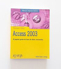 Libro / Manual de Informática Microsoft Office Access 2003 (Español) (Anaya)