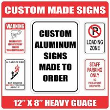 """Custom Made to Order Heavy Gauge Aluminum Sign / Signs 12"""" x 8"""" Round Corners"""