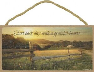 Start each day with a grateful heart! Farm Ranch Country 10X5 Wood Sign NEW B19