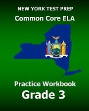 NEW YORK TEST PREP Common Core ELA Practice Workbook Grade 3 : Preparation...