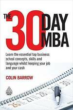 The 30 Day MBA: Learn the Essential Top Business School Concepts,-ExLibrary
