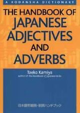 The Handbook of Japanese Adjectives and Adverbs by Taeko Kamiya (2012,...