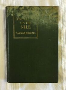 The Dwellers on the Nile by E.A. Wallis Budge (1910 Antique Hardcover)