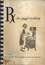 SAN DIEGO COUNTY CA 1967 Rx FOR GOOD COOKING MED SECRETARIES COOK BOOK LOCAL ADS
