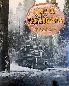 Last of the 3 foot Loggers Hardbound California logging HO S O On3 HOn3 Sn3 On30