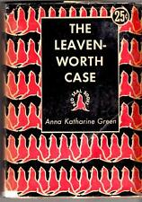 The Leavenworth Case: A Lawyer's Story by Anna Katherine Green