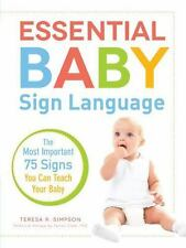 Essential Baby Sign Language: The Most Important 75 Signs You Can-ExLibrary