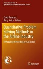 Quantitative Problem Solving Methods In The Airline Industry: A Modeling Meth...