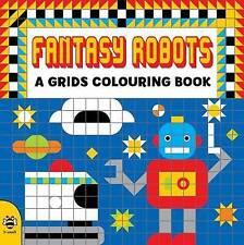 Fantasy Robots (Grids Colouring Book),Beaton, Clare,Excellent Book mon0000107909