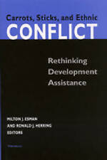 NEW Carrots, Sticks, and Ethnic Conflict: Rethinking Development Assistance