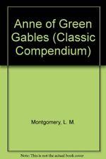 Anne of Green Gables (Classic Compendium),L. M. Montgomery