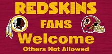 "Washington Redskins Fans Welcome Wood Sign 12"" x 6"" [NEW] NFL Man Cave Den Wall"