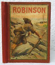 Campe - ROBINSON Lesebuch f. Kinder illustriert 1900-1910  Crusoe