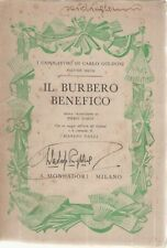 IL BURBERO BENEFICO - CARLO GOLDONI   ED. MONDADORI 1934