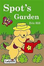 Ladybird: Spot's Garden By Eric Hill HB Book **NEW**