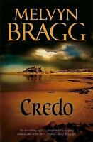 Credo, Bragg, Melvyn , Acceptable | Fast Delivery